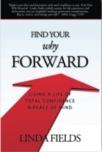 Find Your Why Forward Book by Linda Fields